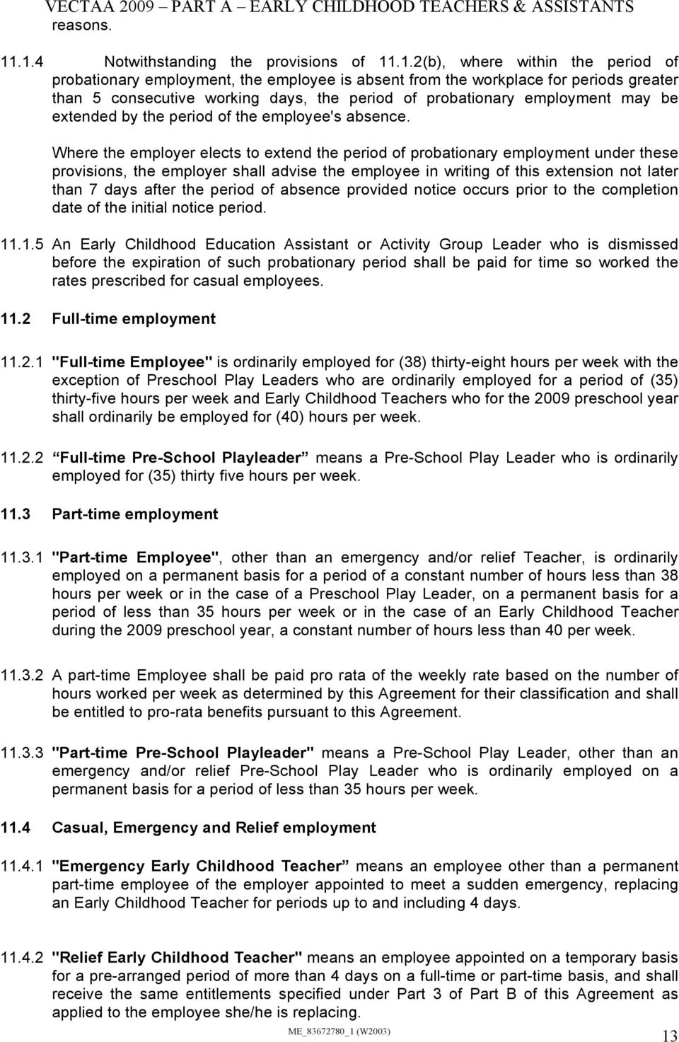 VECTAA 2009 PART A EARLY CHILDHOOD TEACHERS ASSISTANTS VICTORIAN – Casual Employment Agreement
