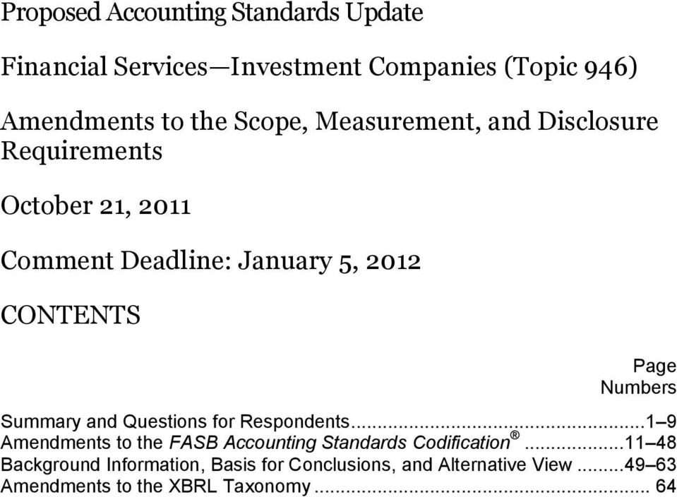 Summary and Questions for Respondents... 1 9 Amendments to the FASB Accounting Standards Codification.
