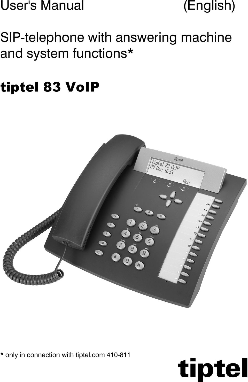 functions* tiptel 83 VoIP * only in