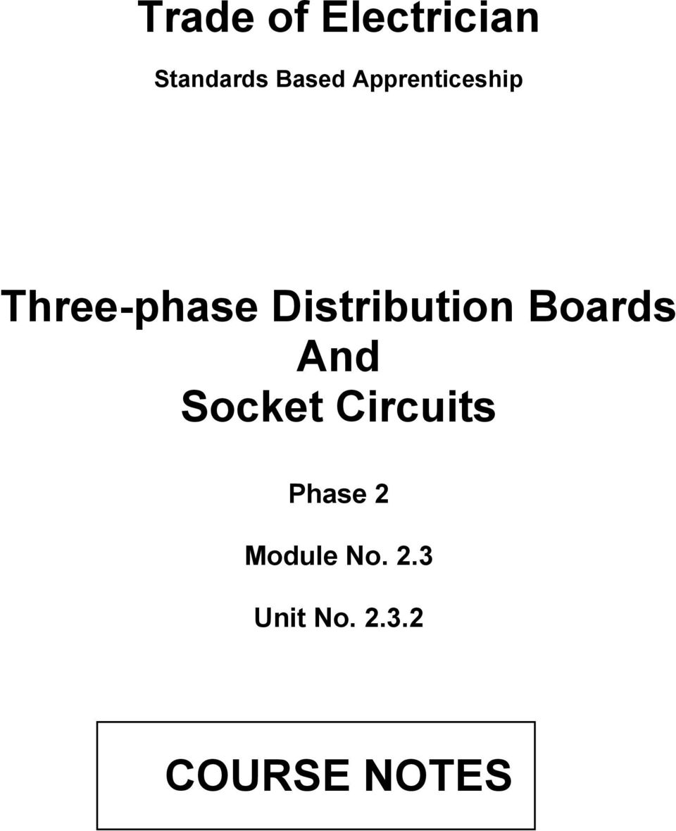 trade of electrician  three-phase distribution boards and socket circuits