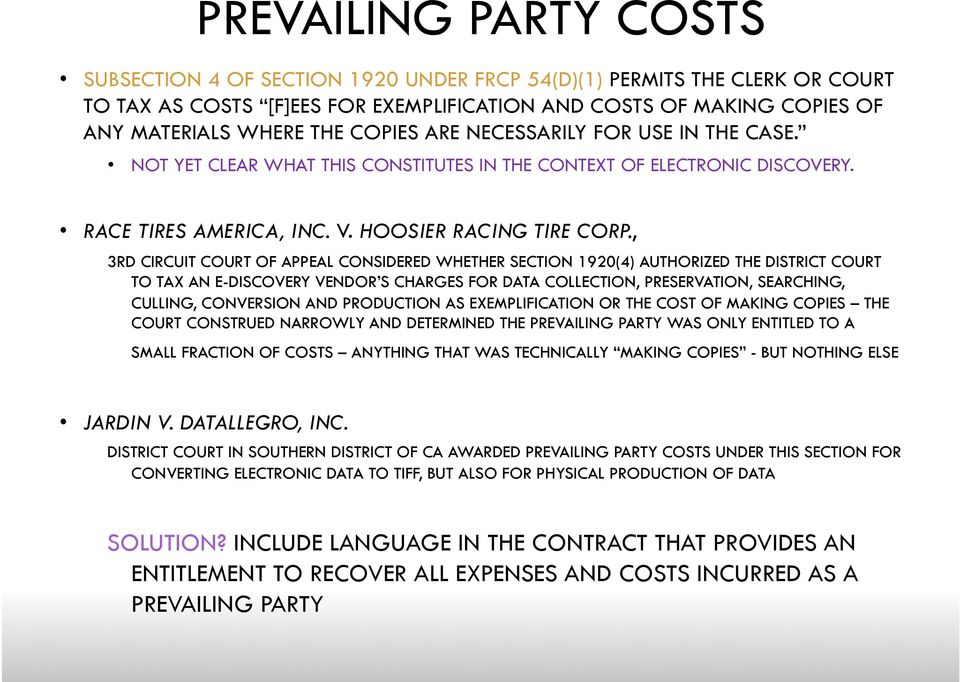 , 3RD CIRCUIT COURT OF APPEAL CONSIDERED WHETHER SECTION 1920(4) AUTHORIZED THE DISTRICT COURT TO TAX AN E-DISCOVERY VENDOR S CHARGES FOR DATA COLLECTION, PRESERVATION, SEARCHING, CULLING, CONVERSION