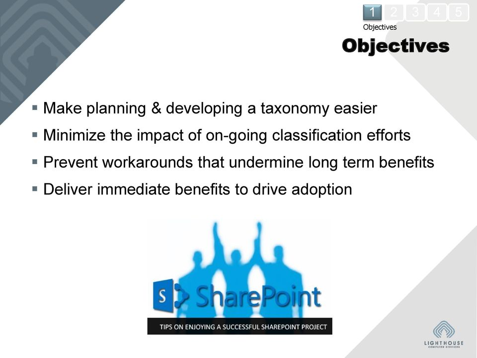 classification efforts Prevent workarounds that