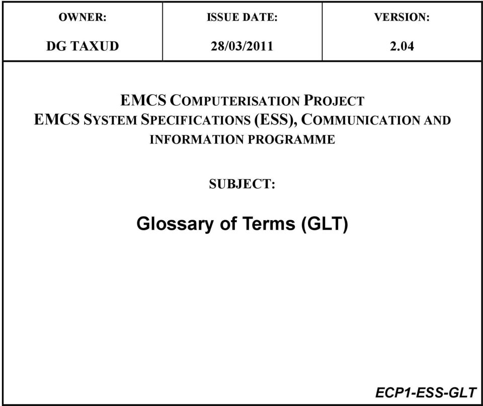 SPECIFICATIONS (ESS), COMMUNICATION AND