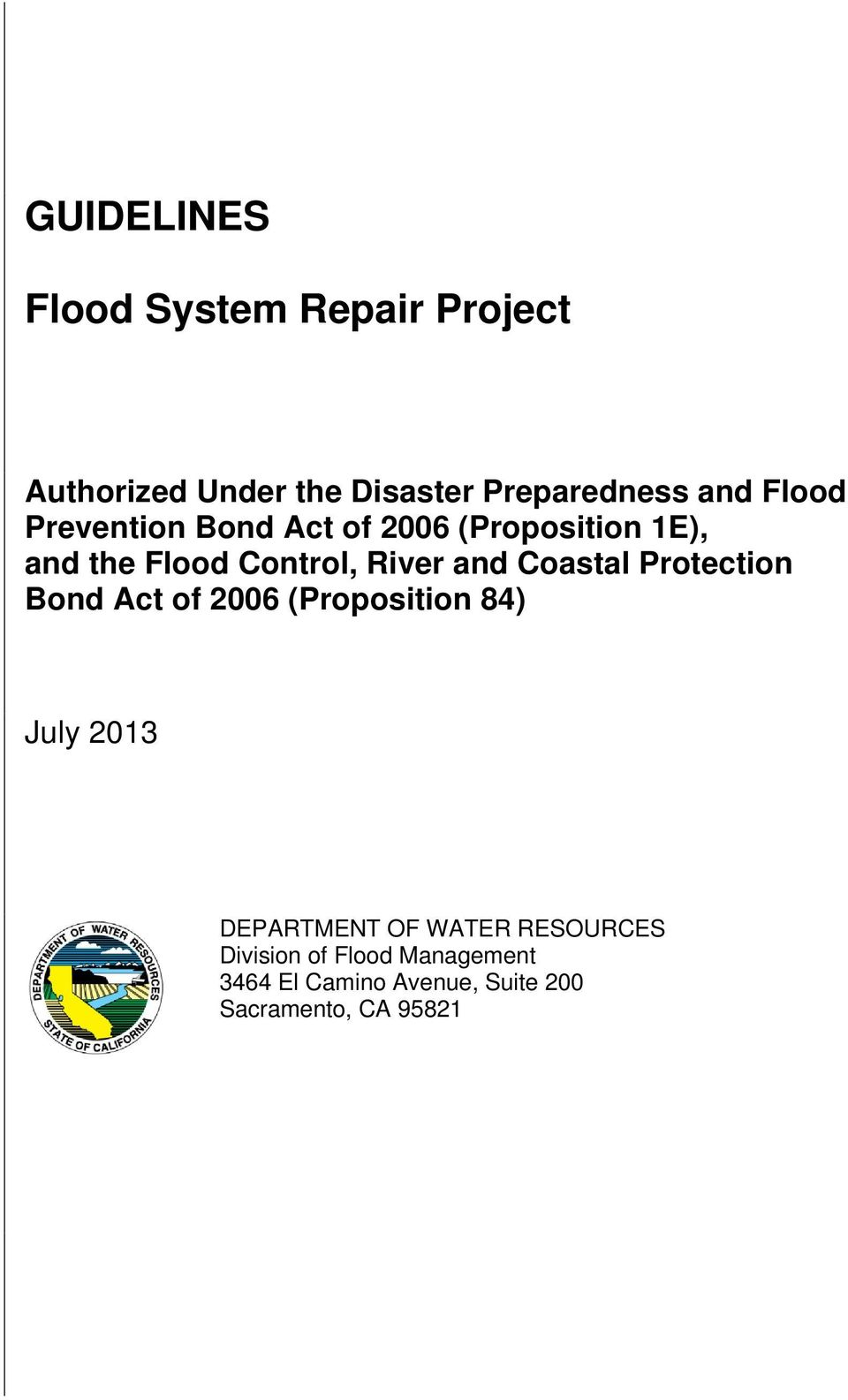 Coastal Protection Bond Act of 2006 (Proposition 84) July 2013 DEPARTMENT OF WATER