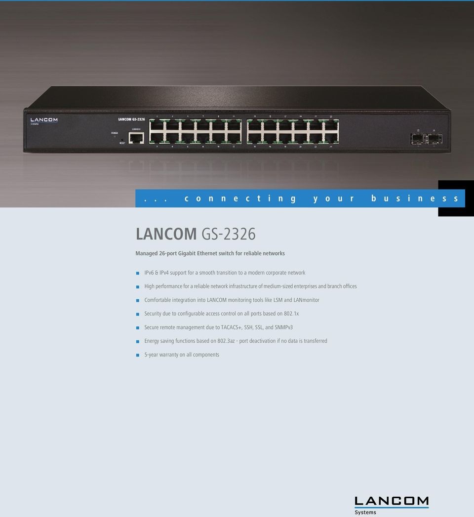 tools like LSM and LANmonitor 1 Security due to configurable access control on all ports based on 802.