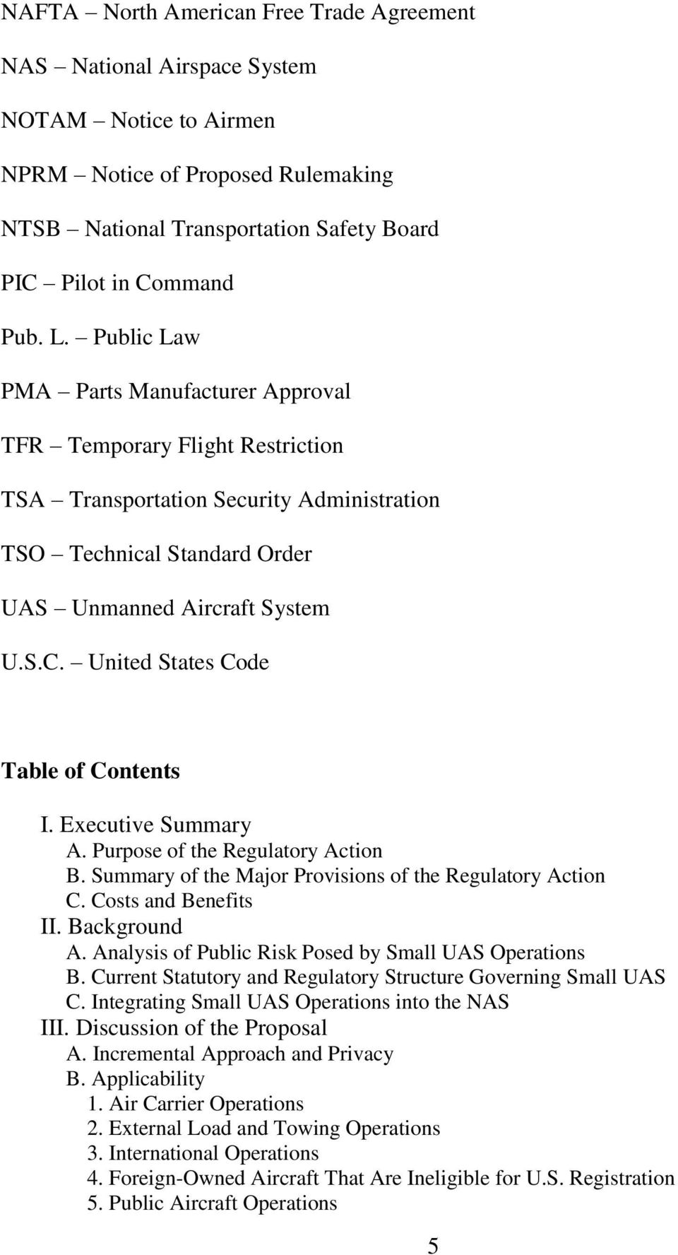 United States Code Table of Contents I. Executive Summary A. Purpose of the Regulatory Action B. Summary of the Major Provisions of the Regulatory Action C. Costs and Benefits II. Background A.