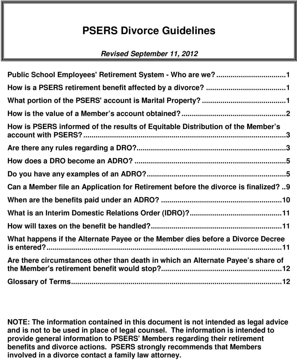 ... 2 How is PSERS informed of the results of Equitable Distribution of the Member s account with PSERS?... 3 Are there any rules regarding a DRO?... 3 How does a DRO become an ADRO?