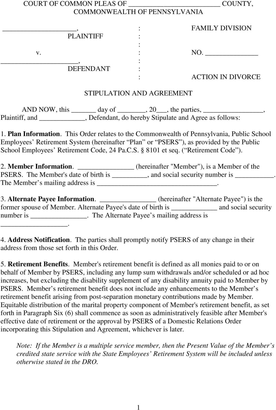 This Order relates to the Commonwealth of Pennsylvania, Public School Employees Retirement System (hereinafter Plan or PSERS ), as provided by the Public School Employees Retirement Code, 24 Pa.C.S. 8101 et seq.