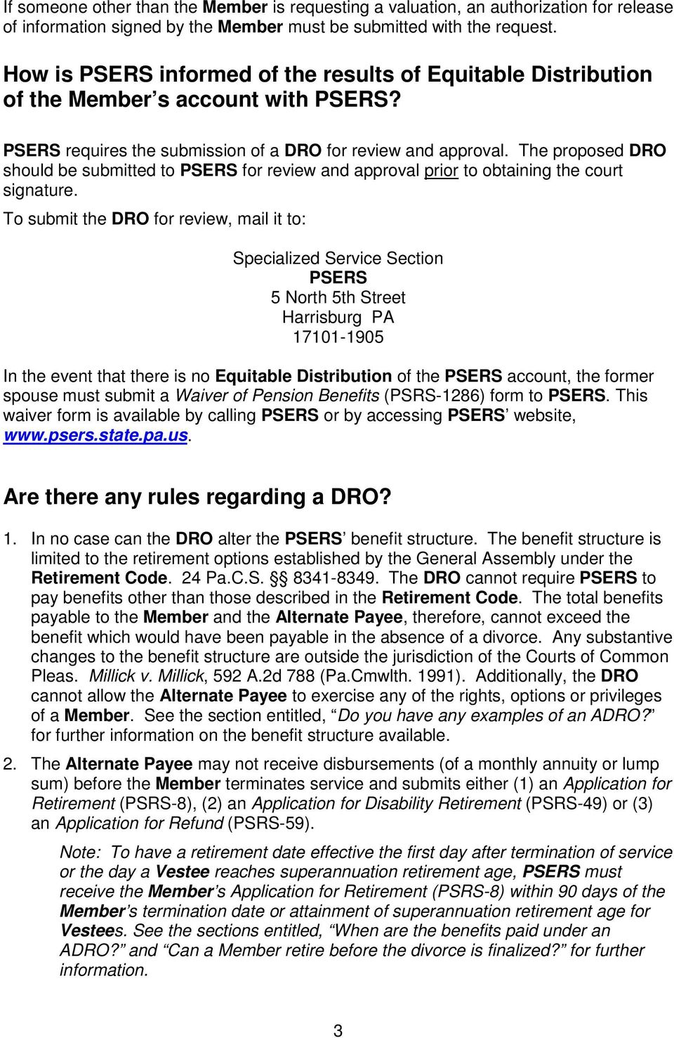 The proposed DRO should be submitted to PSERS for review and approval prior to obtaining the court signature.