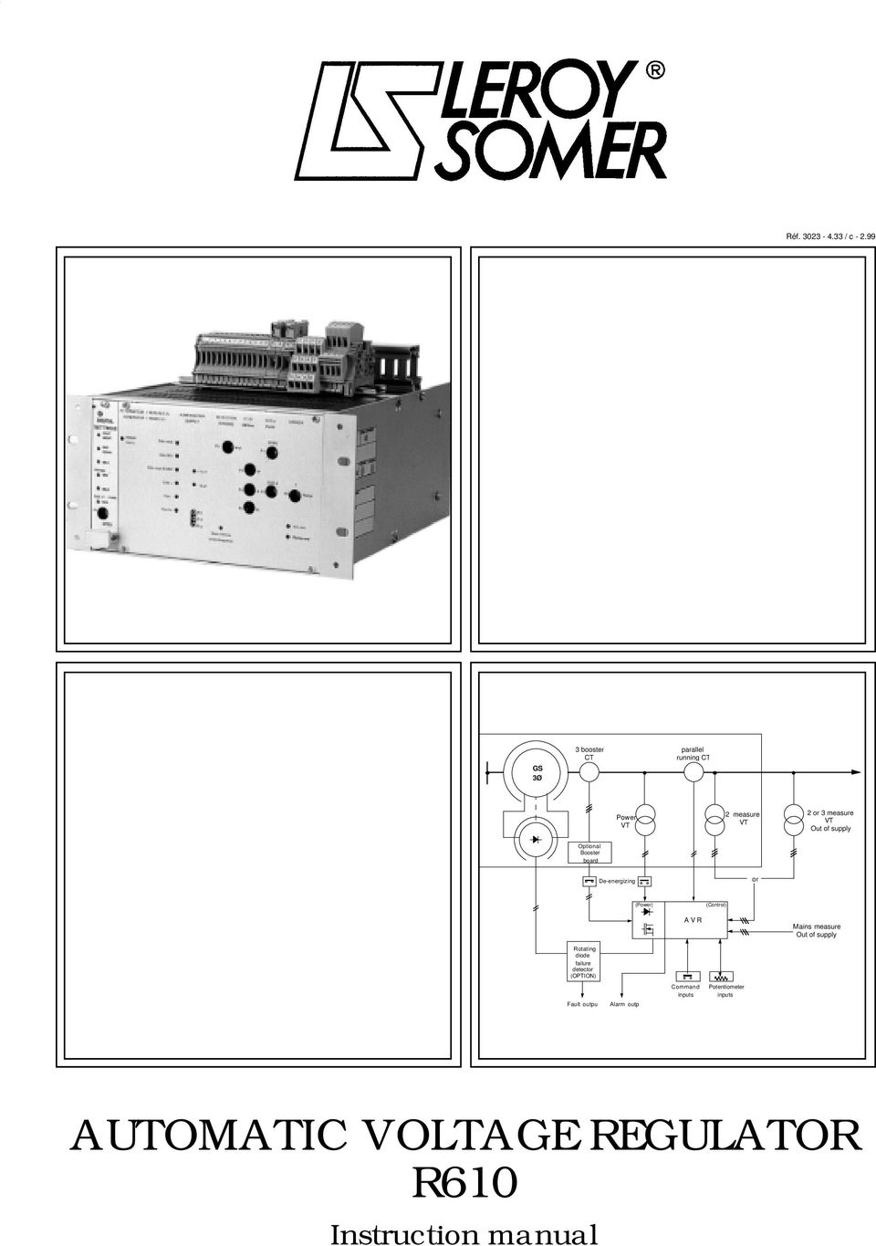 Automatic Voltage Regulator R610 Pdf Contactless Ac Mains Detector Circuit Diagram Supply Optional Booster Board De Energizing Or Power Control A V R