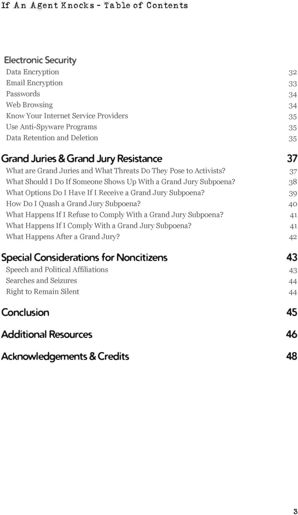 37 What Should I Do If Someone Shows Up With a Grand Jury Subpoena? 38 What Options Do I Have If I Receive a Grand Jury Subpoena? 39 How Do I Quash a Grand Jury Subpoena?