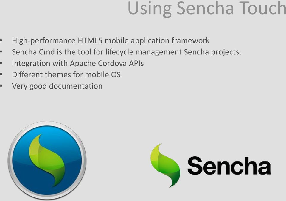 lifecycle management Sencha projects.