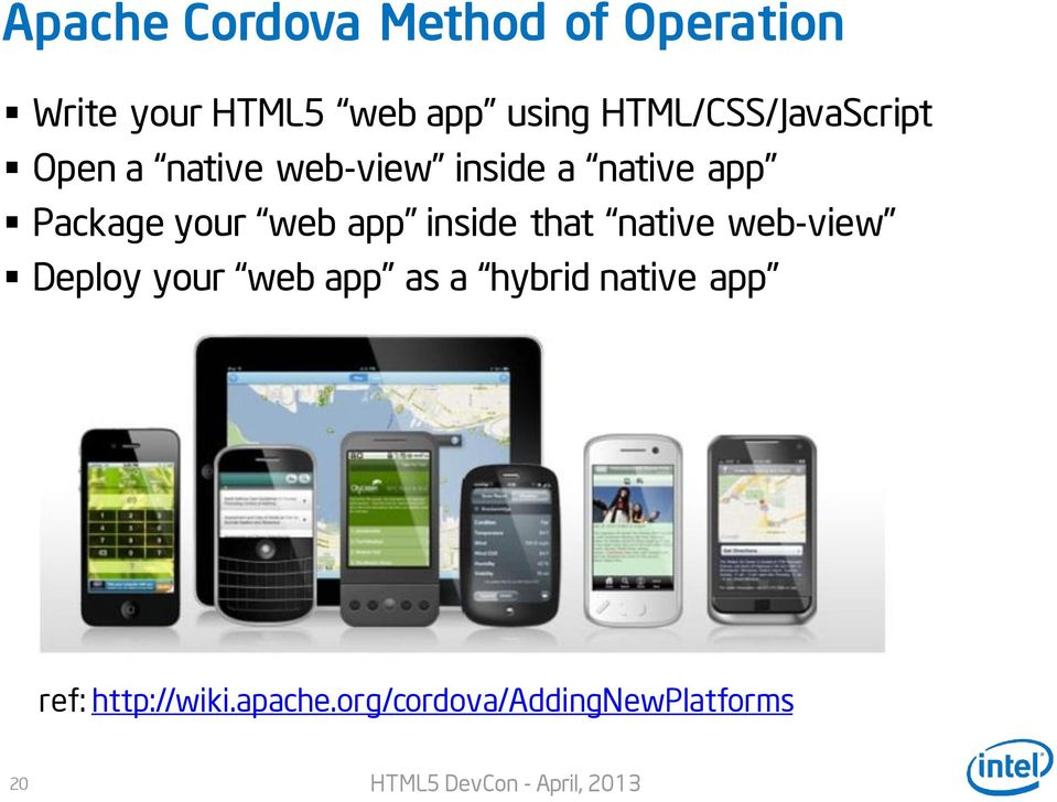 Package your web app inside that native web-view Deploy your web app