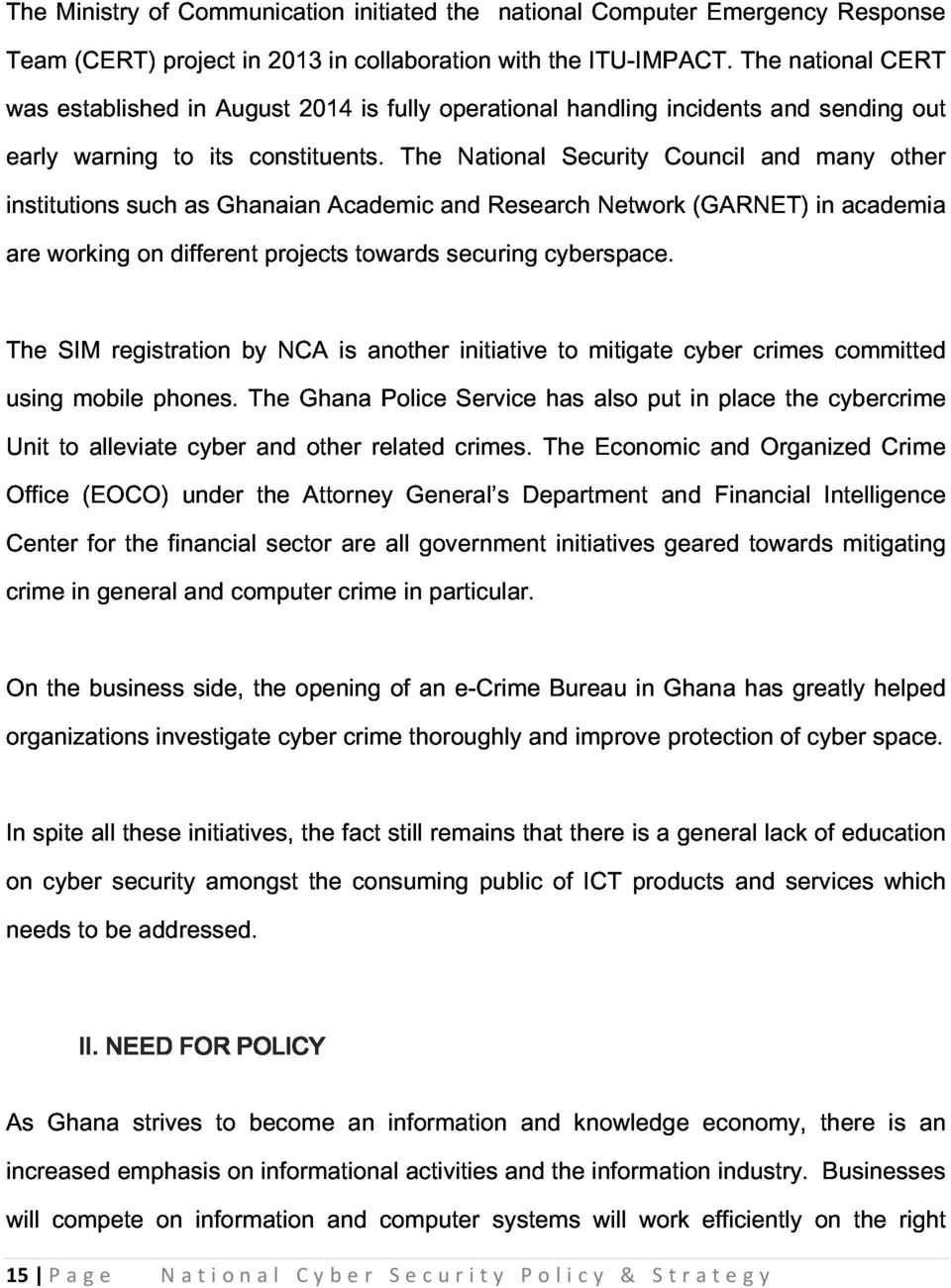 Academic The and National Research Security Network Council (GARNET) and in many academia other out are The working SIM registration on different by projects NCA is towards another securing