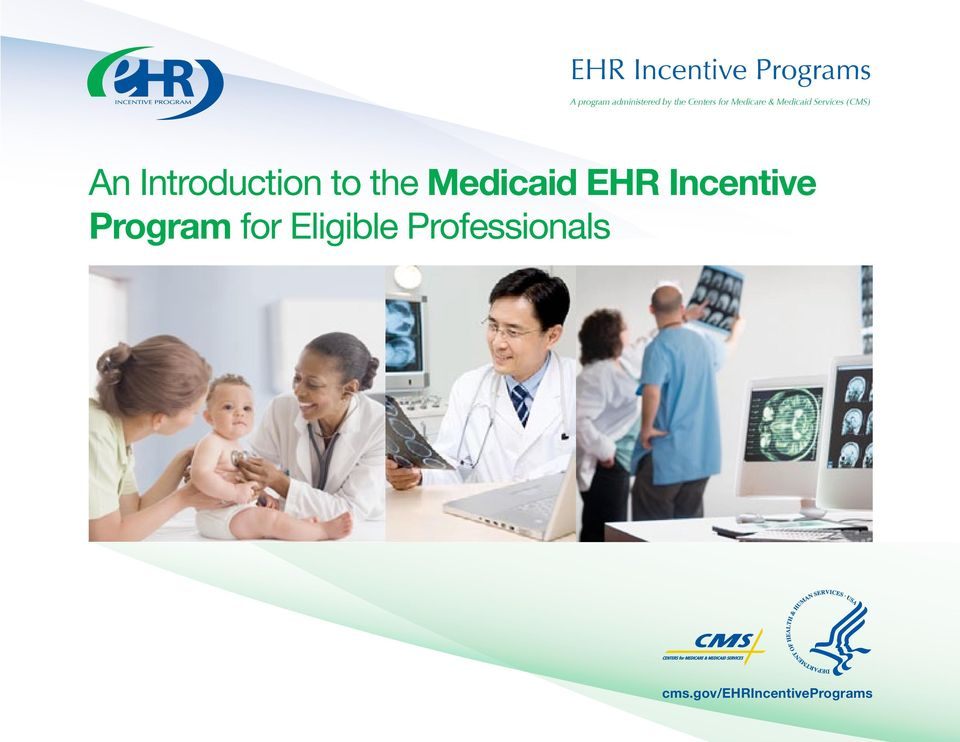 Introduction to the Medicaid EHR Incentive Program