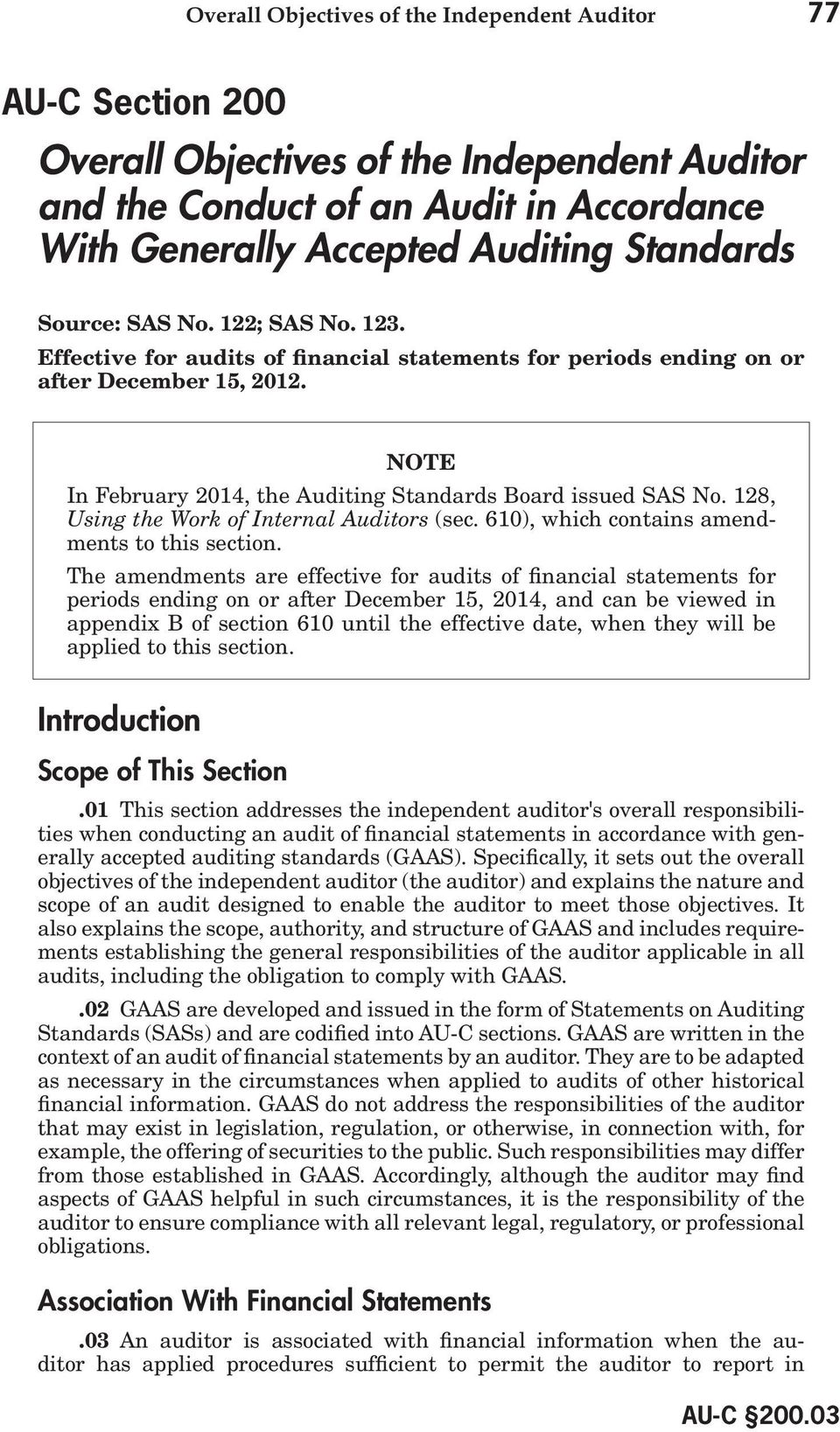 128, Using the Work of Internal Auditors (sec. 610), which contains amendments to this section.