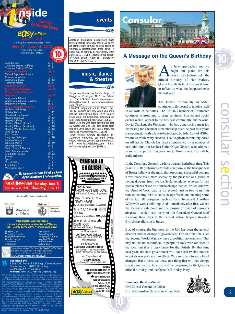 8 Cinema in English pg. 3 Clubs & Expat Associations pg. 4 Commercial Affairs pg. 4 Commercial Space pg. 13 Computer Related pg. 6 Consular Section pg. 3 Distribution Partners: pg.