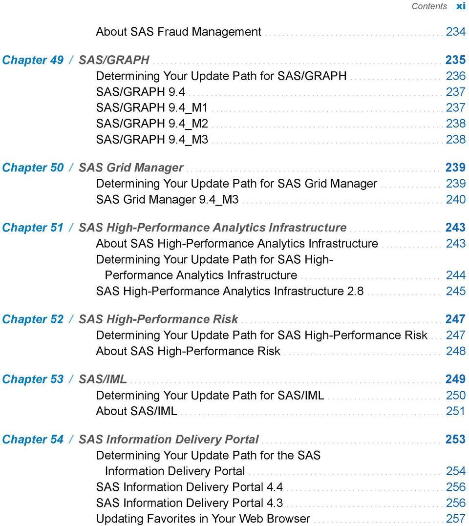 .................................................... 238 SAS/GRAPH 9.4_M3..................................................... 238 Chapter 50 / SAS Grid Manager.