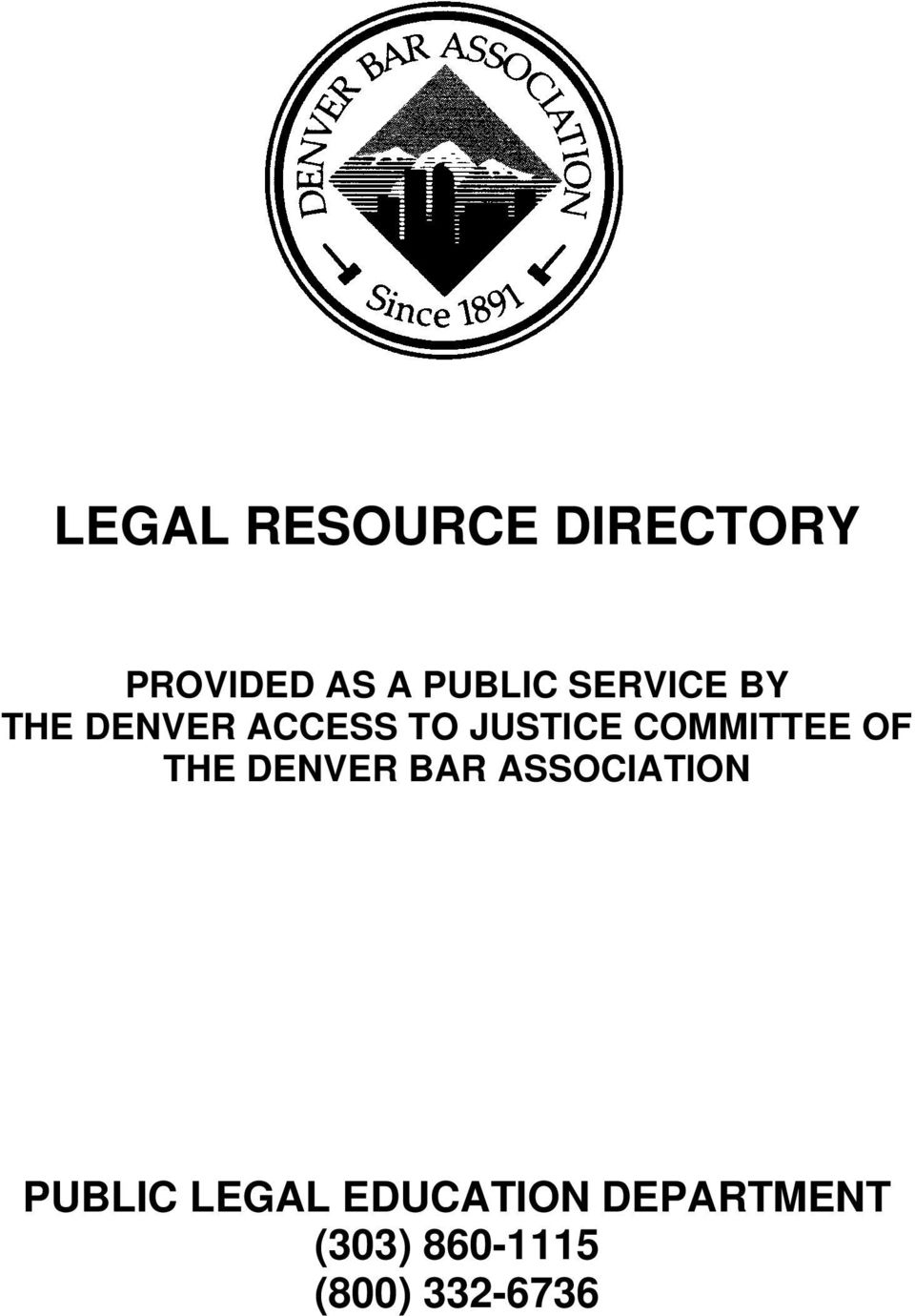 COMMITTEE OF THE DENVER BAR ASSOCIATION PUBLIC