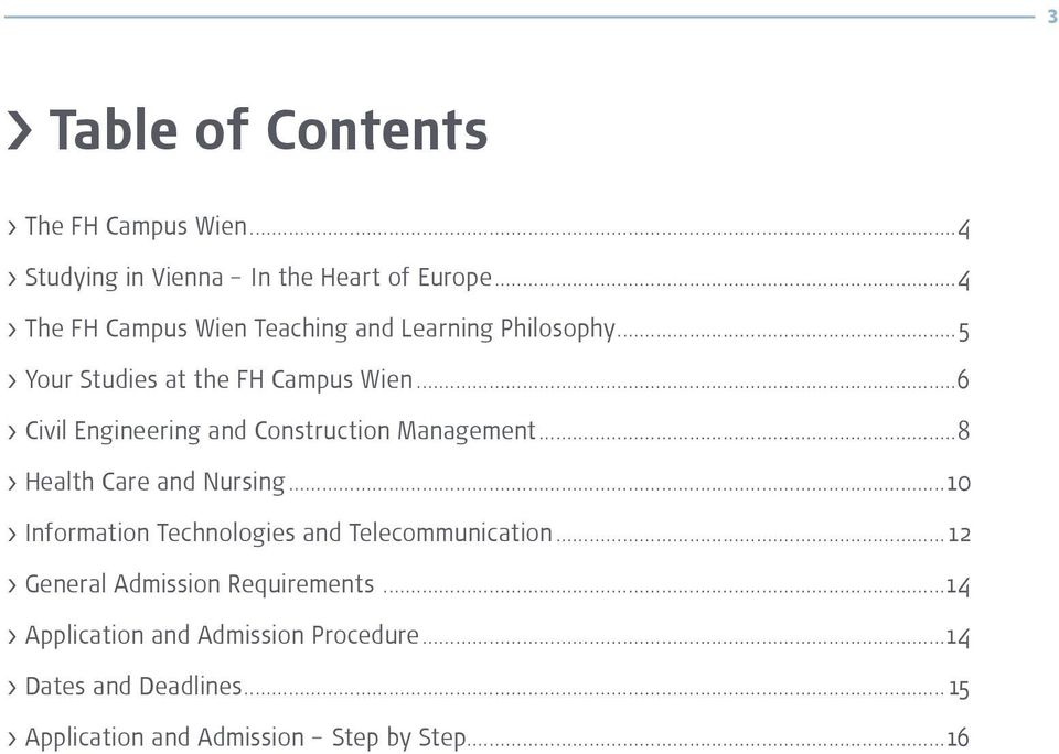 ..6 > Civil Engineering and Construction Management...8 > Health Care and Nursing.