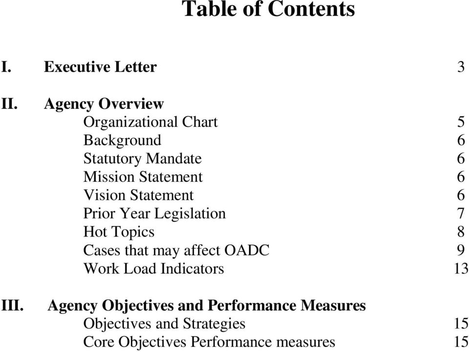 6 Vision Statement 6 Prior Year Legislation 7 Hot Topics 8 Cases that may affect OADC 9