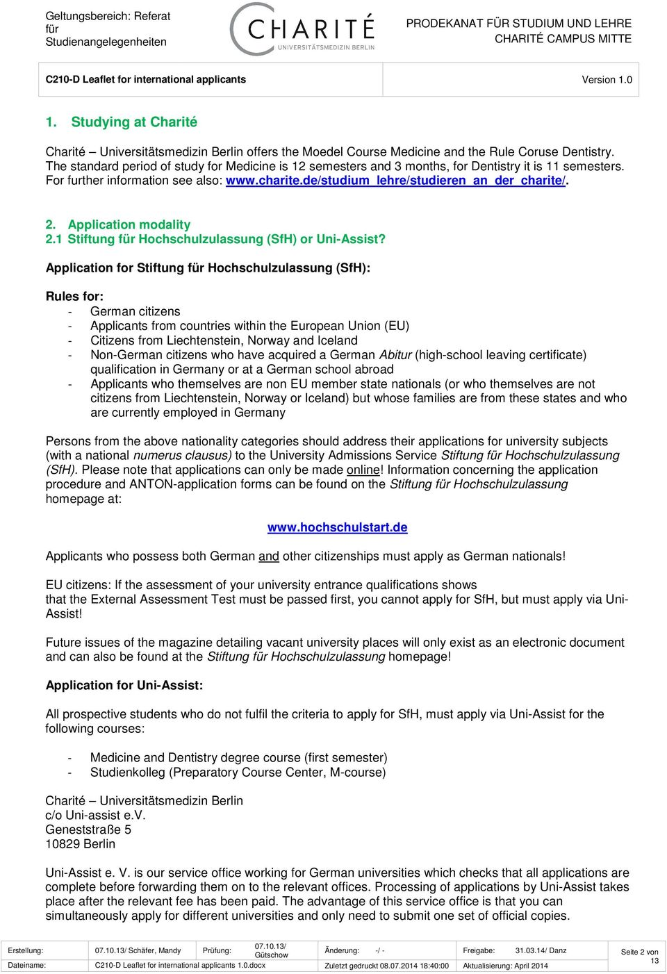 Application modality 2.1 Stiftung Hochschulzulassung (SfH) or Uni-Assist?