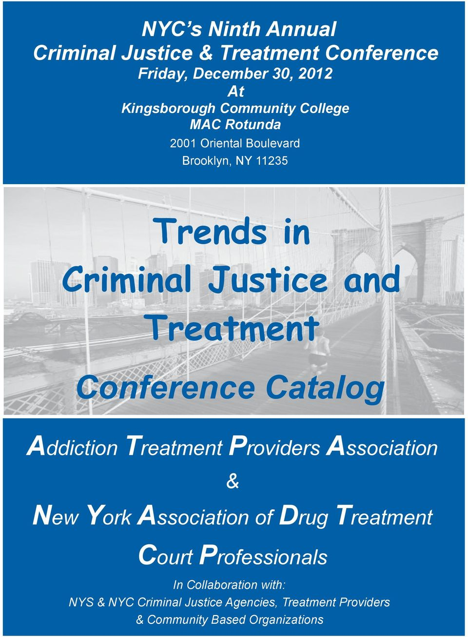 Conference Catalog Addiction Treatment Providers Association & New York Association of Drug Treatment Court