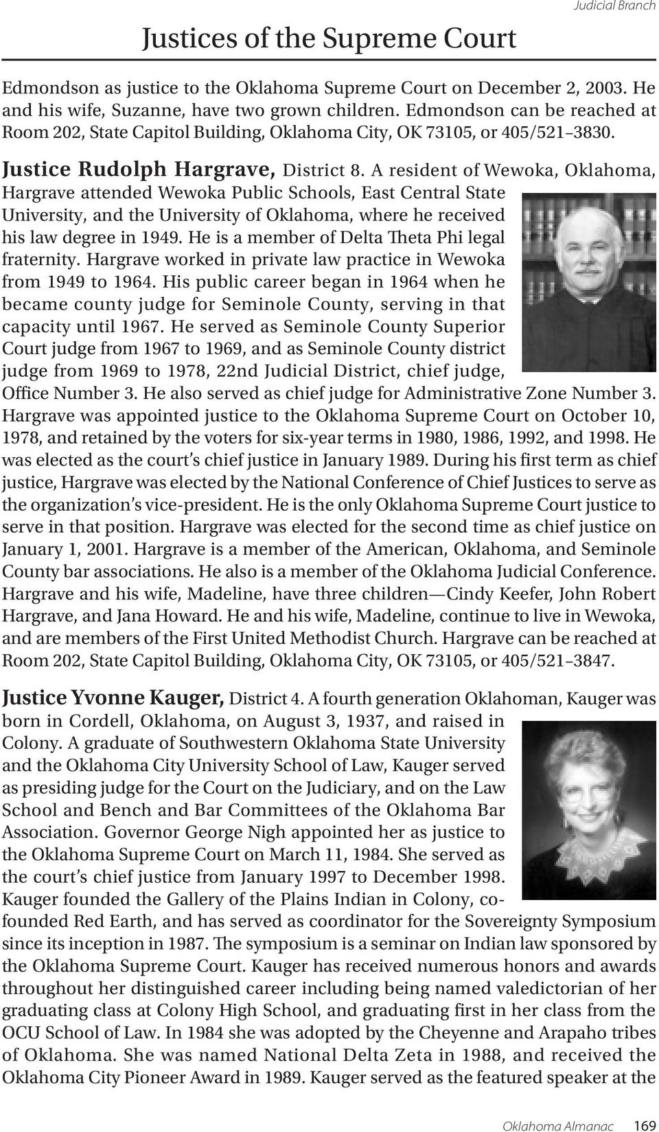 A resident of Wewoka, Oklahoma, Hargrave attended Wewoka Public Schools, East Central State University, and the University of Oklahoma, where he received his law degree in 1949.