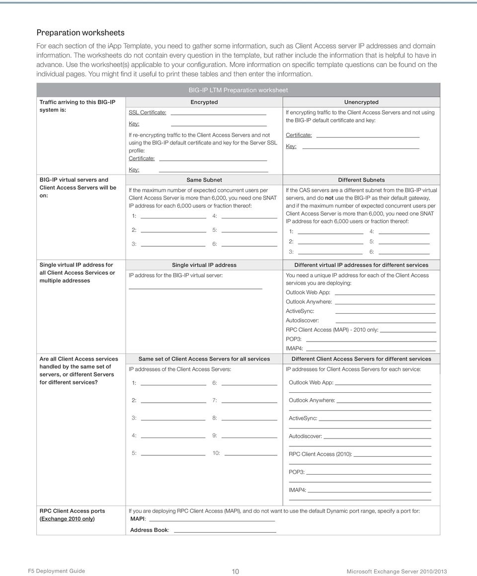 More information on specific template questions can be found on the individual pages. You might find it useful to print these tables and then enter the information.