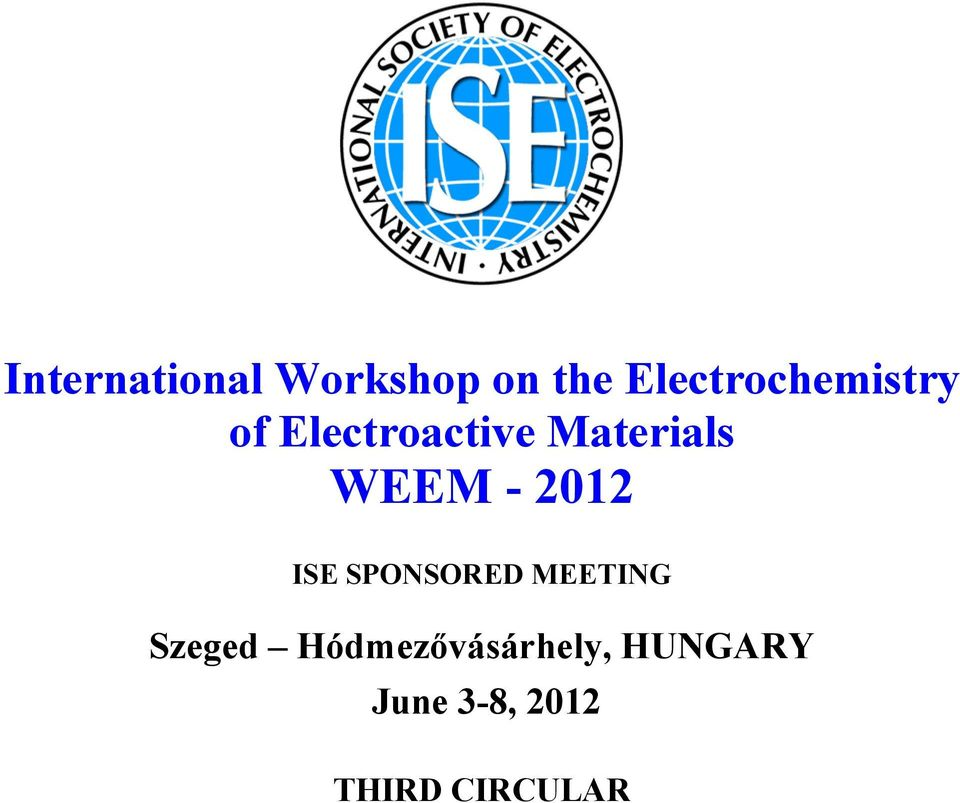 Materials WEEM - 2012 ISE SPONSORED