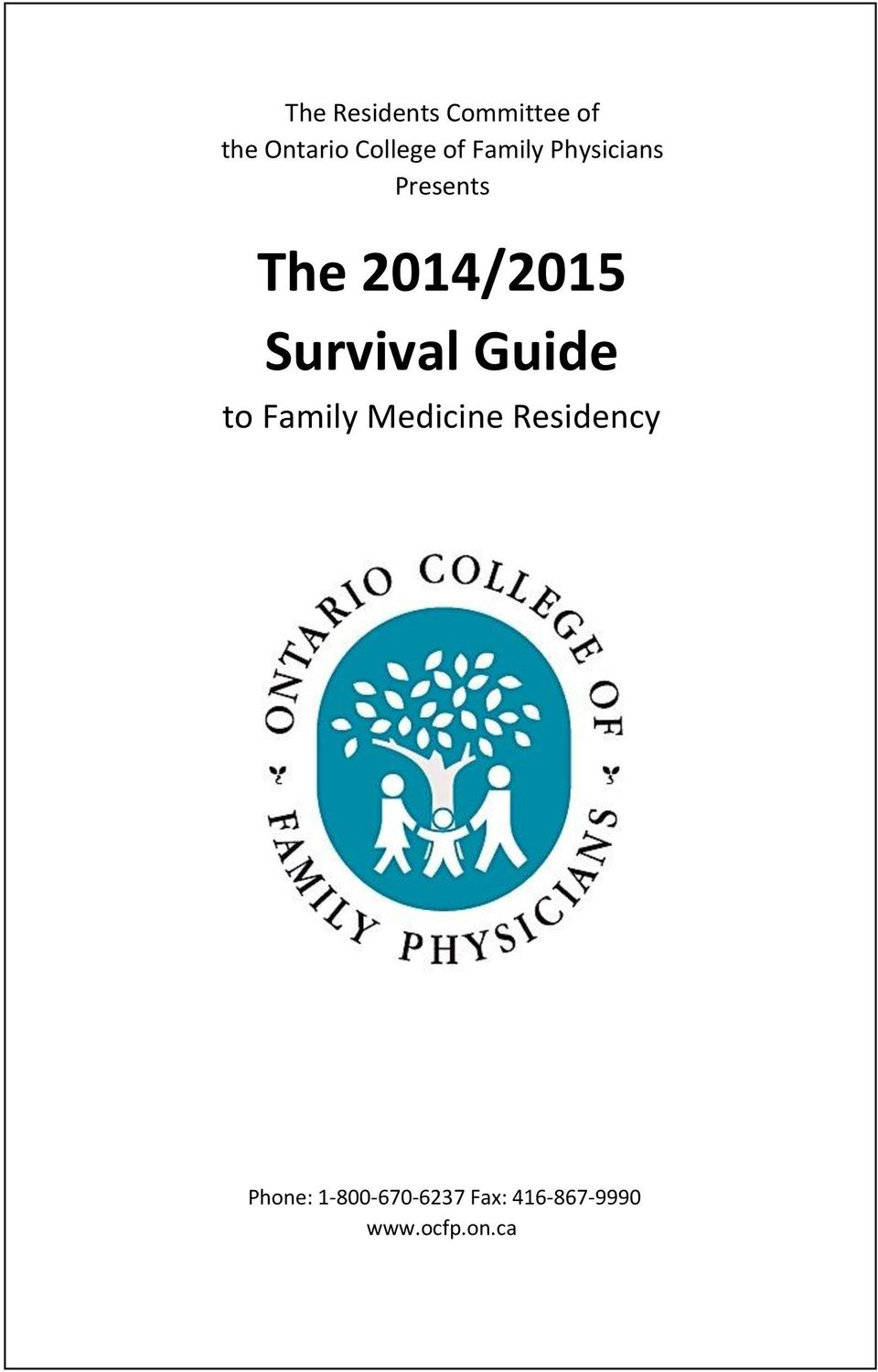 Physicians Presents The 2014/2015 Survival Guide to Family