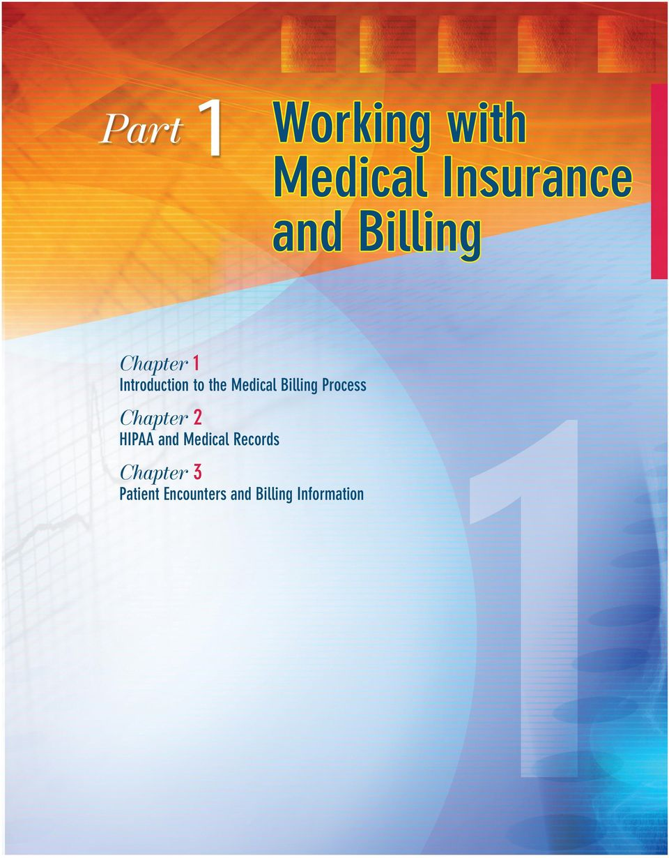 to the Medical Billing Process Chapter 2 HIPAA and