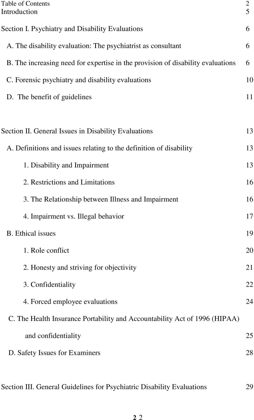 General Issues in Disability Evaluations 13 A. Definitions and issues relating to the definition of disability 13 1. Disability and Impairment 13 2. Restrictions and Limitations 16 3.
