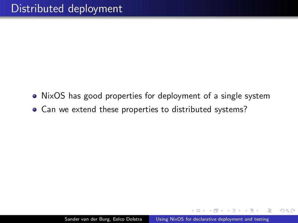 a single system Can we extend