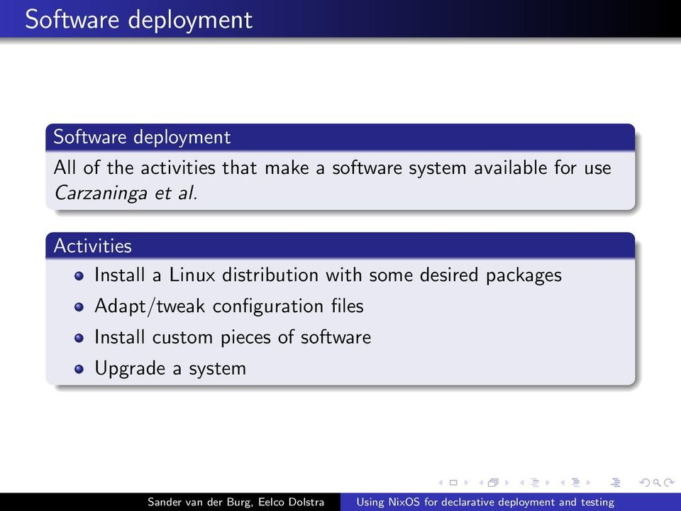 Activities Install a Linux distribution with some desired packages