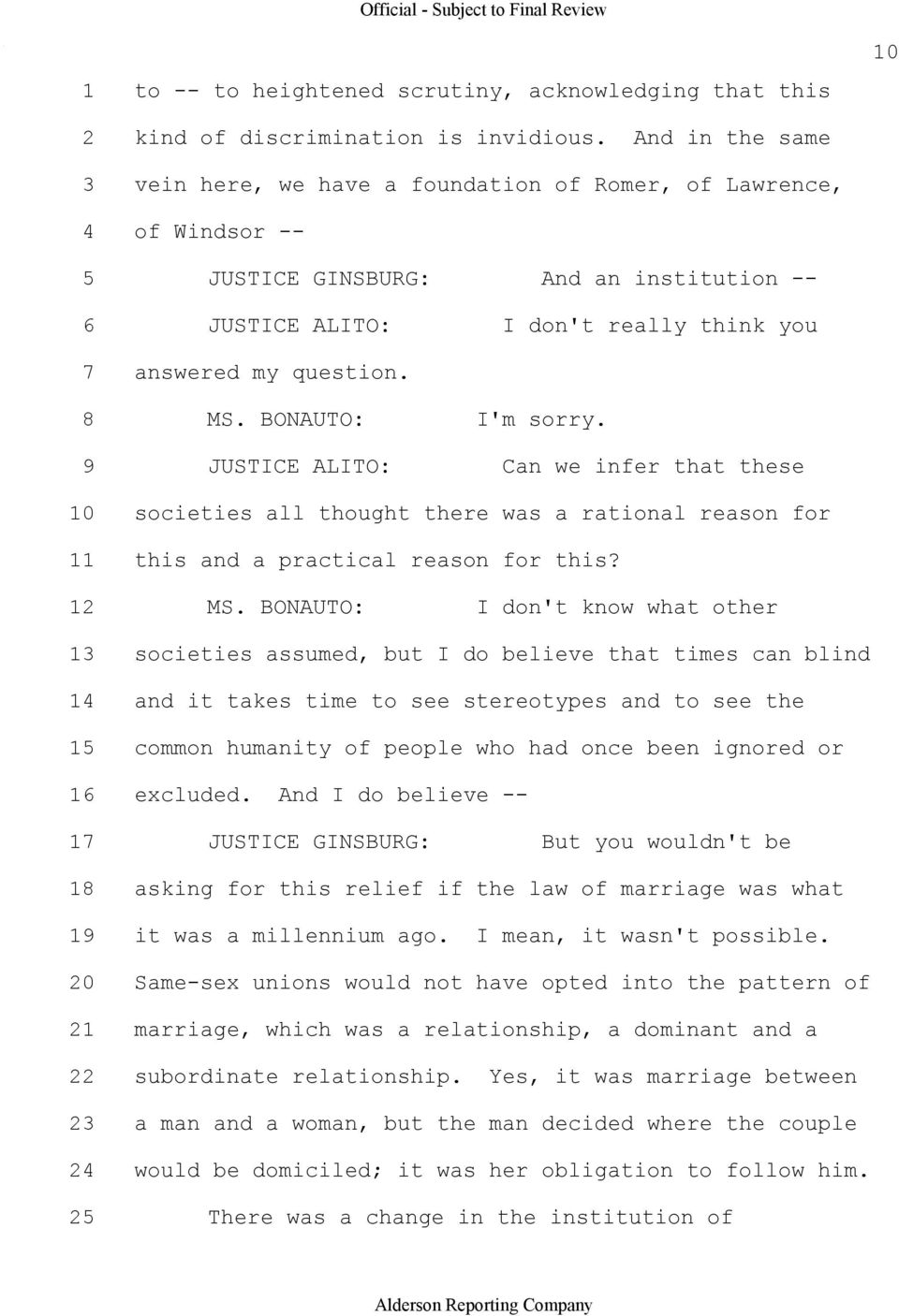 BONAUTO: I'm sorry. 9 JUSTICE ALITO: Can we infer that these 10 societies all thought there was a rational reason for 11 this and a practical reason for this? 12 MS.