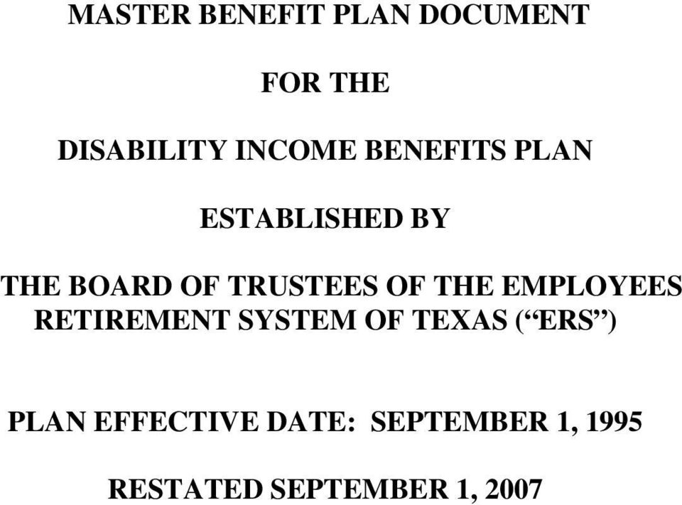 THE EMPLOYEES RETIREMENT SYSTEM OF TEXAS ( ERS ) PLAN