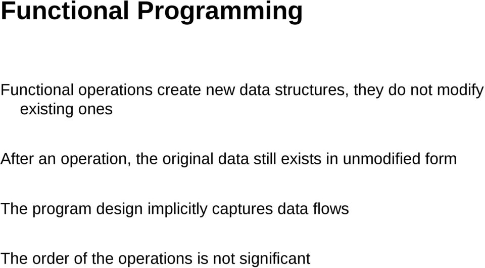 the original data still exists in unmodified form The program