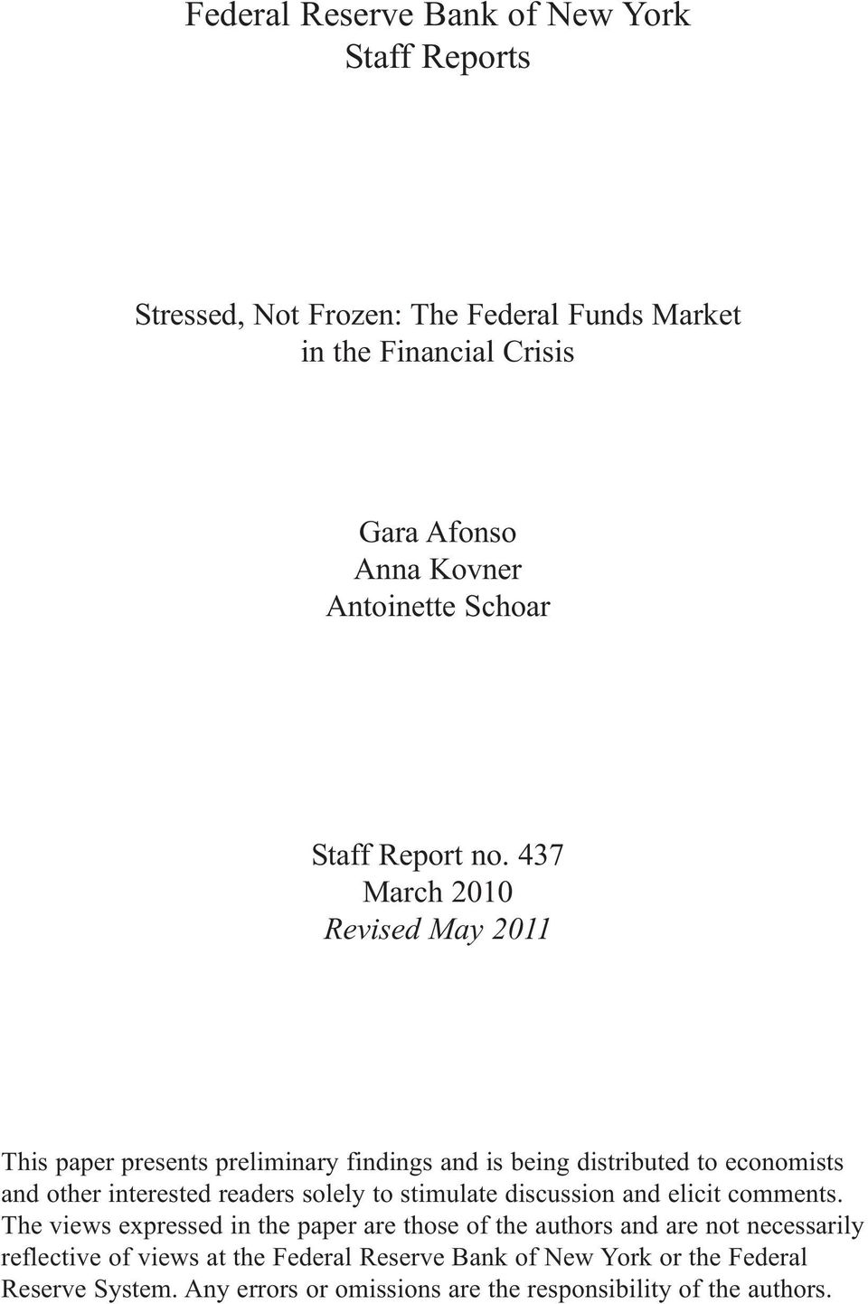 437 March 2010 Revised May 2011 This paper presents preliminary findings and is being distributed to economists and other interested readers solely to