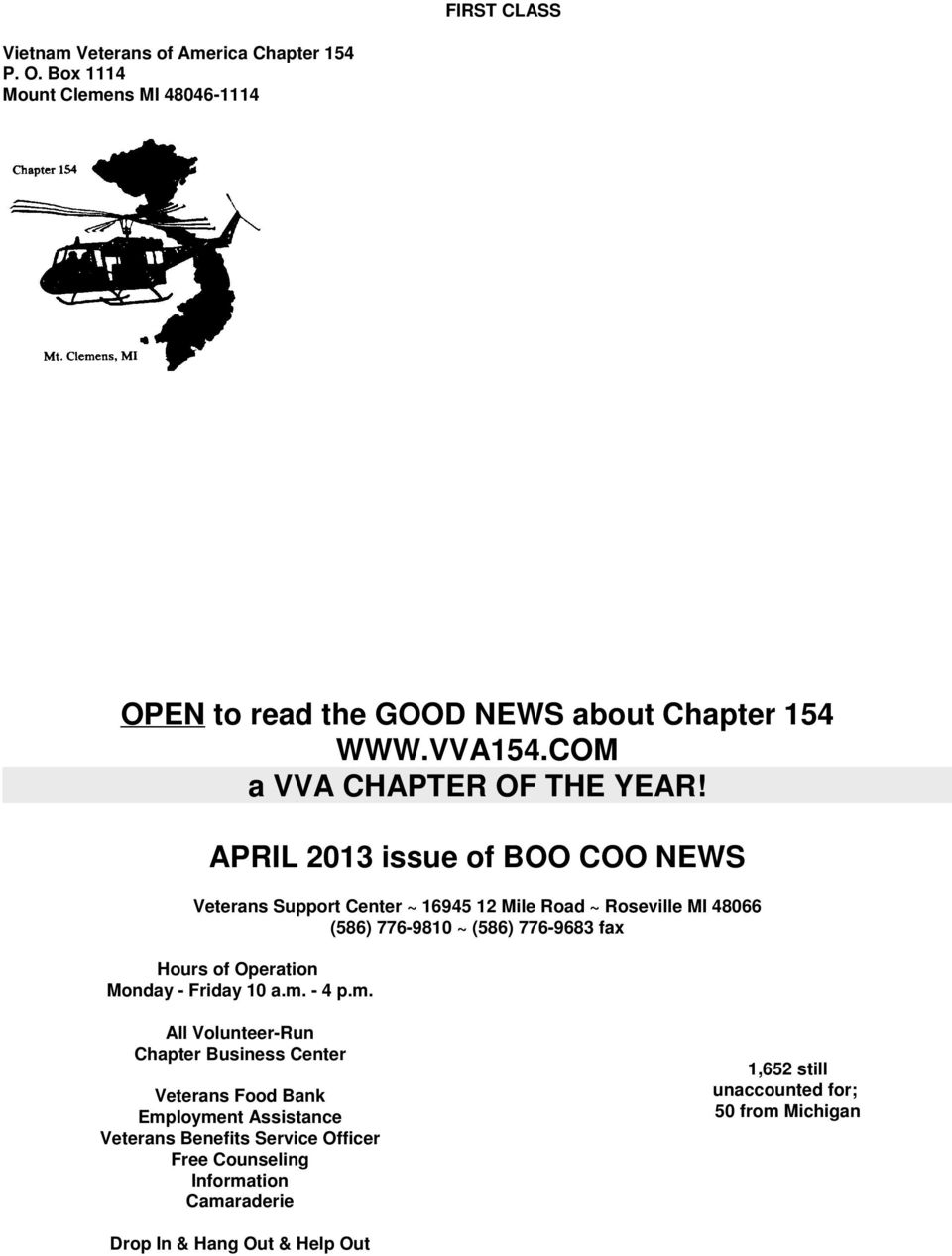 APRIL 2013 issue of BOO COO NEWS Veterans Support Center ~ 16945 12 Mile Road ~ Roseville MI 48066 (586) 776-9810 ~ (586) 776-9683 fax Hours of