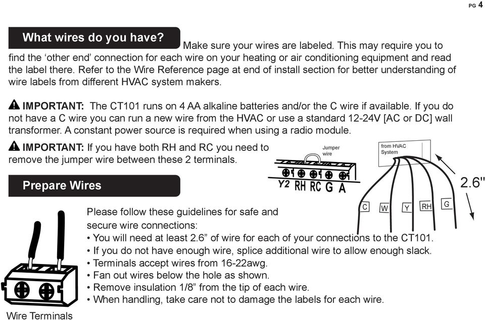 Refer to the ire Reference page at end of install section for better understanding of wire labels from different system makers.