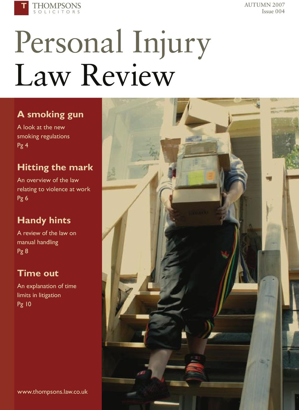 to violence at work Pg 6 Handy hints A review of the law on manual handling Pg