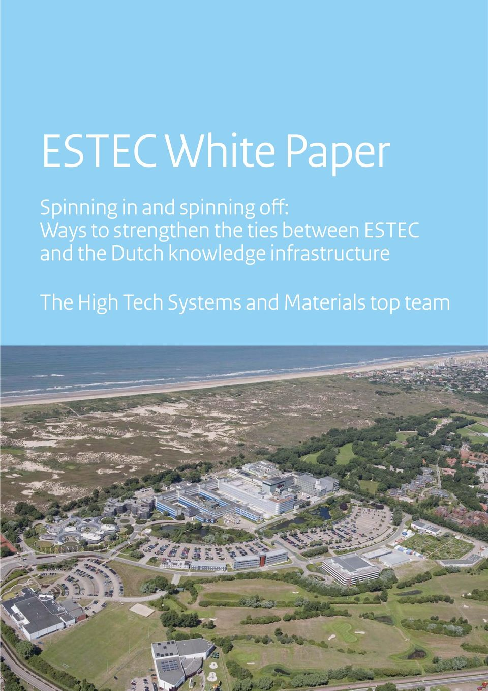ESTEC and the Dutch knowledge