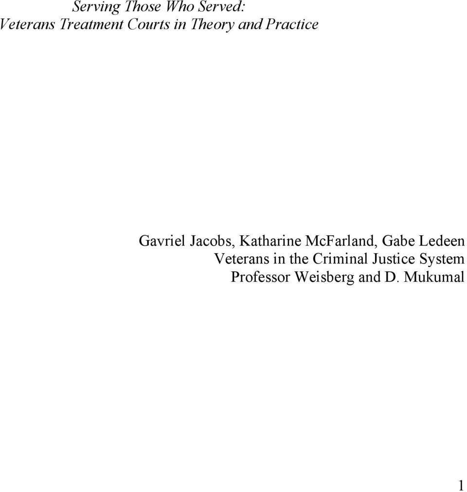 Katharine McFarland, Gabe Ledeen Veterans in the