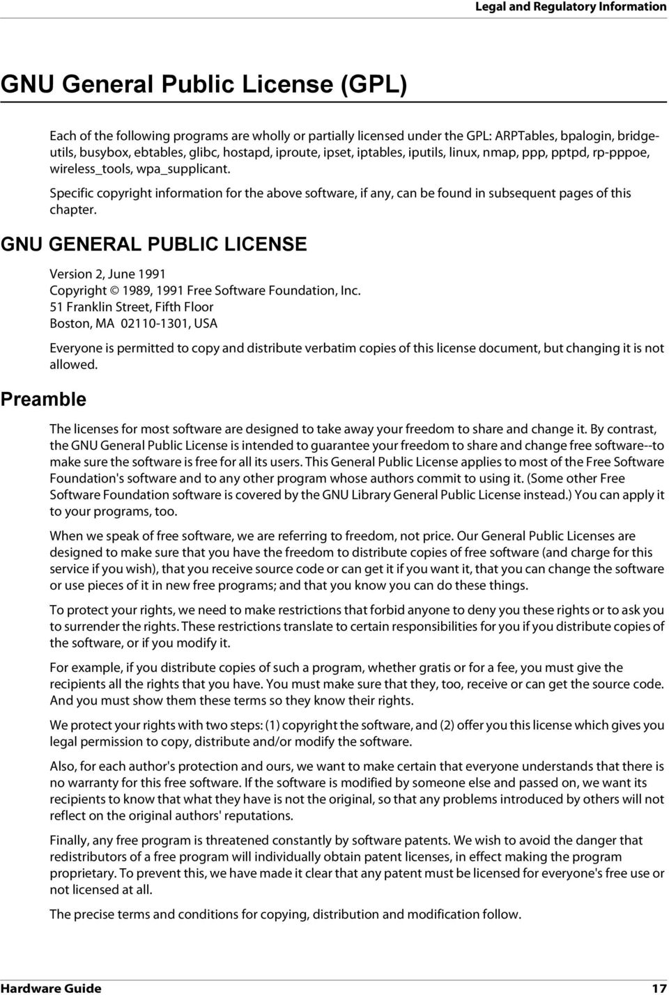 GNU GENERAL PUBLIC LICENSE Preamble Version 2, June 1991 Copyright 1989, 1991 Free Software Foundation, Inc.