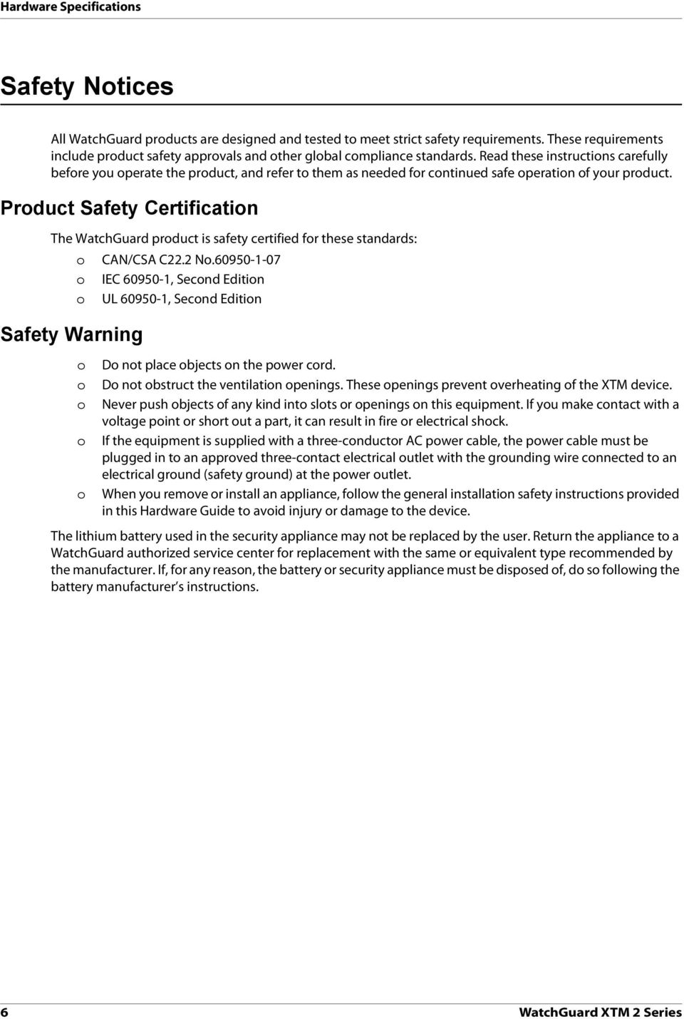 Read these instructions carefully before you operate the product, and refer to them as needed for continued safe operation of your product.