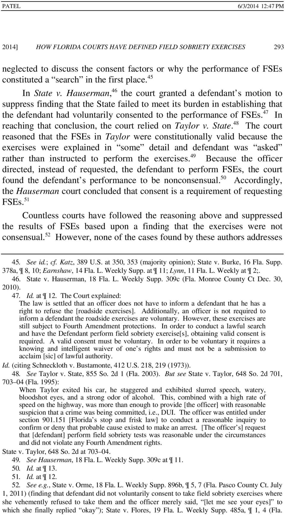 FSEs. 47 In reaching that conclusion, the court relied on Taylor v. State.