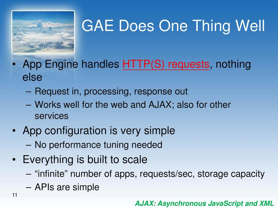 configuration is very simple No performance tuning needed Everything is built to scale