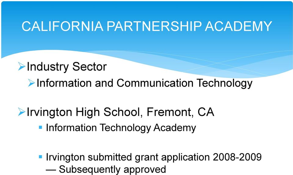 School, Fremont, CA Information Technology Academy