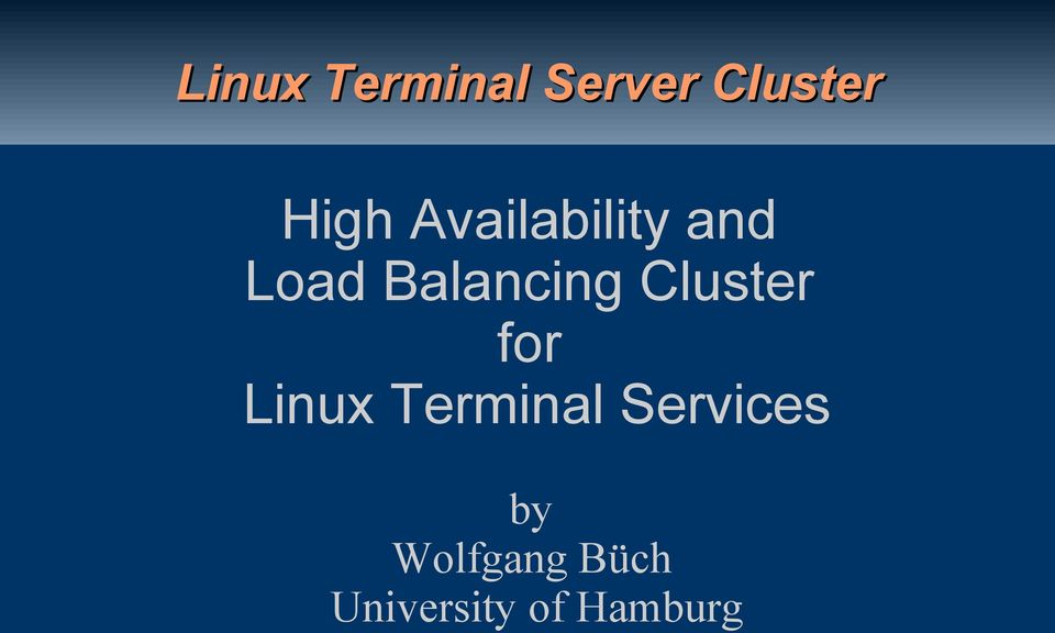 Cluster for Linux Terminal Services